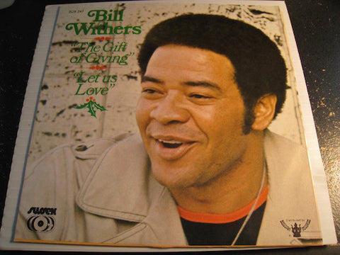 Bill Withers - The Gift of Giving b/w Let Us Love - Sussex #247 - Funk