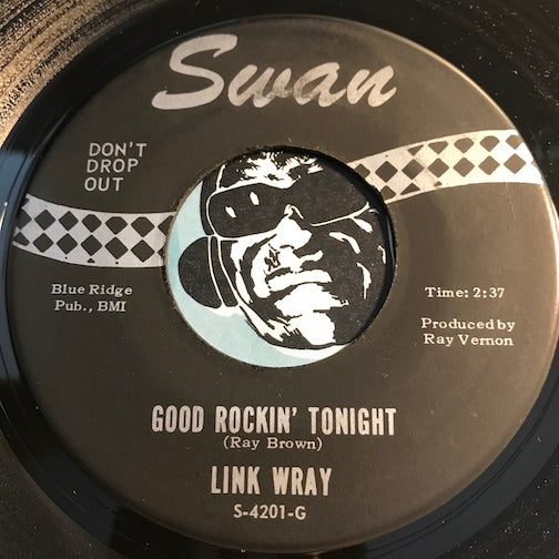 Link Wray - Good Rockin Tonight b/w I'll Do Anything For You - Swan #4201 - Rockabilly