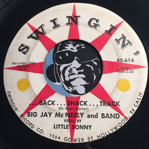 Big Jay McNeely - There Is Something On Your Mind b/w Back...Shack...Track - Swingin #614 - R&B Rocker