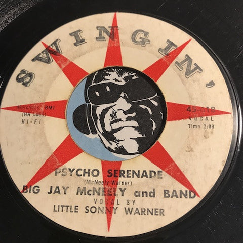 Big Jay McNeely / Little Sonny Warner - Psycho Serenade b/w I Got The Message - Swingin #618 - R&B