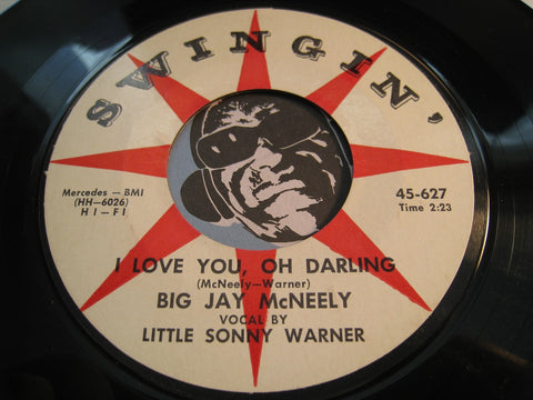 Big Jay McNeely / Little Sonny Warner - I Love You Oh Darling b/w Oh What A Fool - Swingin #627 - R&B