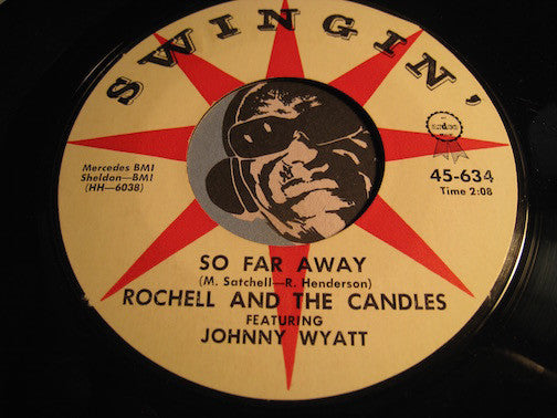 Rochell & The Candles - Hey Pretty Baby b/w So Far Away - Swingin #634 - Doowop