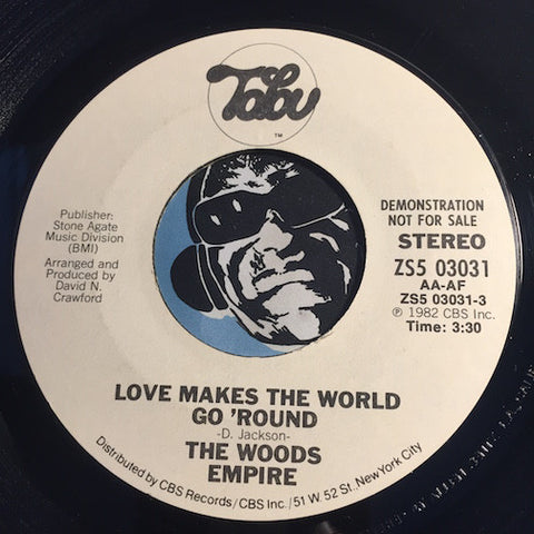 Woods Empire - Love Makes The World Go Round b/w same - Tabu #03031 - Modern Soul