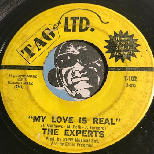 Experts - My Love Is Real b/w Shing-A-Loo & Boog-A-Ling Big Mama - Tag LTD #102 - Northern Soul