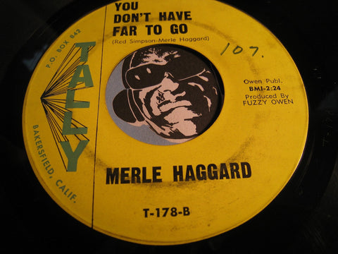 Merle Haggard - Sam Hill b/w You Don't Have Far To Go - Tally #178 - Country