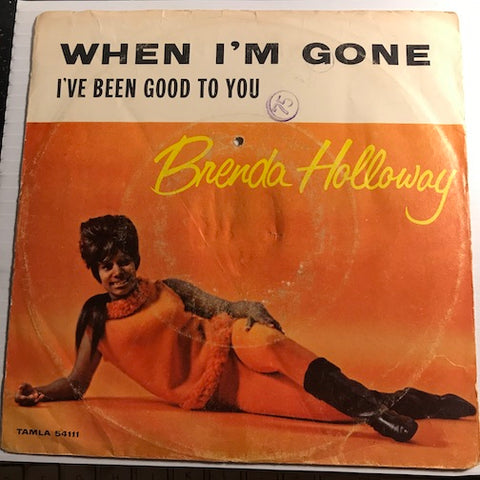 Brenda Holloway - When I'm Gone b/w I've Been Good To You - Tamla #54111 - Northern Soul - Motown