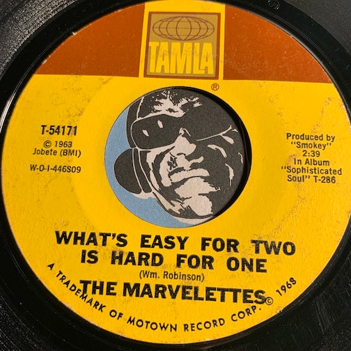 Marvelettes - What's Easy For Two Is Hard For One b/w Destination Anywhere - Tamla #54171 - Northern Soul - Motown