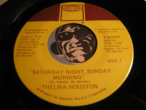 Thelma Houston - Saturday Night Sunday Morning b/w Come To Me - Tamla #54297 - Modern Soul
