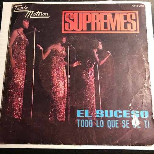 Supremes - (El Suceso) The Happening b/w (Todo Lo Que Se De Ti) All I Know About You - Tamla Motown #5012 - Motown