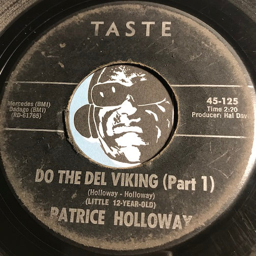 Patrice Holloway - Do The Del Viking pt.1 b/w pt.2 - Taste #125 - Northern Soul