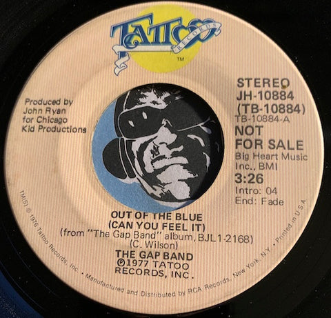 Gap Band - Out Of The Blue (Can You Feel It) b/w same - Tattoo #10884 - Funk - Modern Soul