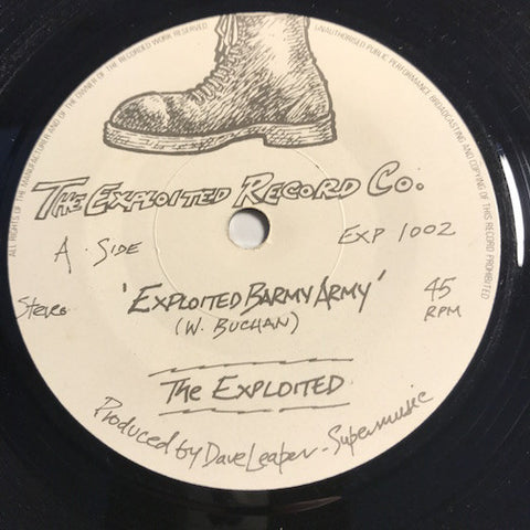 The Exploited - EP - Exploited Barmy Army b/w I Believe In Anarchy - What You Gonna Do - The Exploited Record Co #1002 - Punk