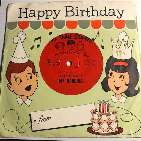 Three Stooges - Happy Birthday To My Darling pt.1 b/w pt.2 - Ardee no # - Novelty