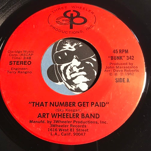 Art Wheeler Band - That Number Get Paid b/w Let's Make A Deal On Love - Three Wheeler Productions #342 - Modern Soul