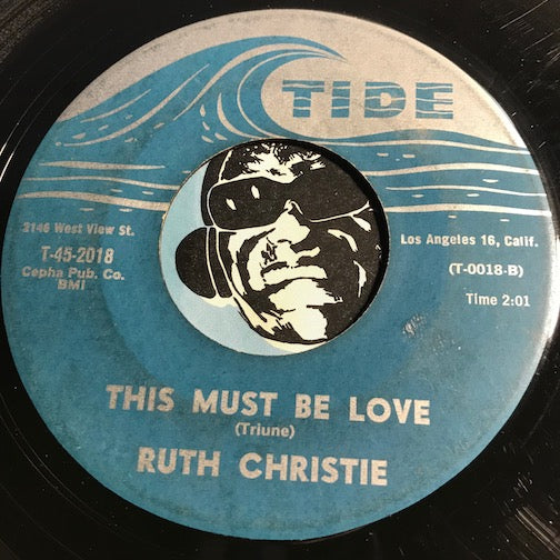Ruth Christie – This Must Be Love b/w I'm Satisfied – Tide #2018 - Popcorn Soul