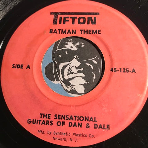 Dan & Dale - Batman Theme b/w Robin's Theme - Tifton #125 - Surf