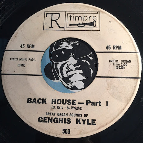 Genghis Kyle - Back House pt.1 b/w pt.2 - Timbre #503 - Jazz Mod