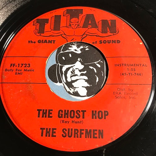 Surfmen - The Ghost Hop b/w Paradise Cove - Titan #1723 - Surf