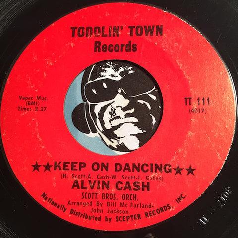 Alvin Cash - Keep On Dancing b/w same (instrumental) - Toddlin Town #111 - Funk