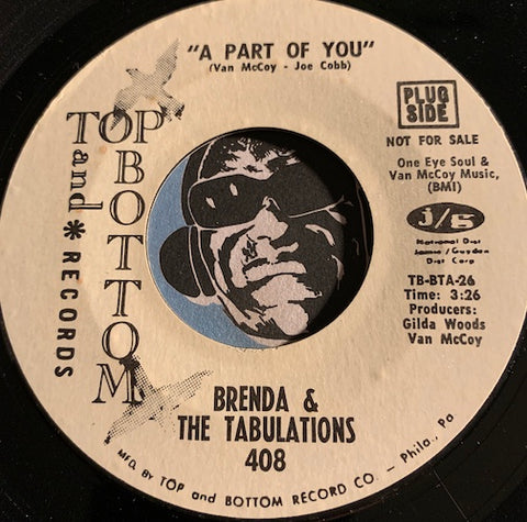 Brenda & Tabulations - A Part Of You b/w same - Top and Bottom #408 - Sweet Soul - Soul