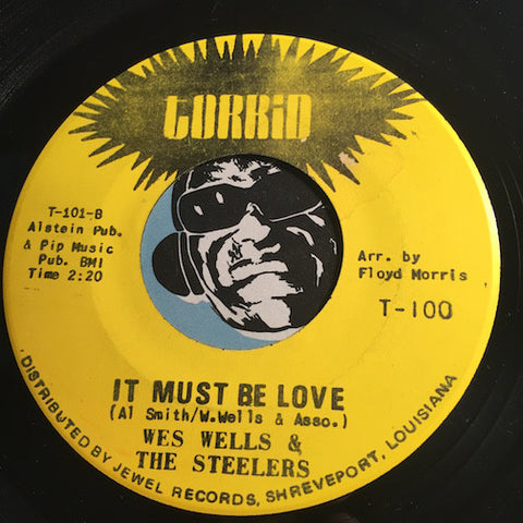 Wes Wells & Steelers - It Must Be Love b/w From The Top Of My Heart - Torrid #100 - Northern Soul