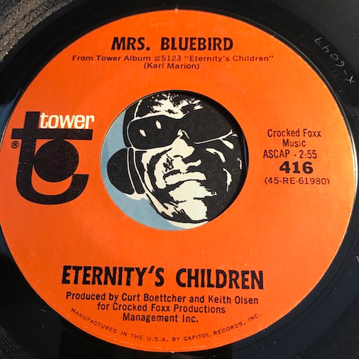 Eternity's Children - Mrs Bluebird b/w Little Boy - Tower #416 - Psych Rock - Rock n Roll