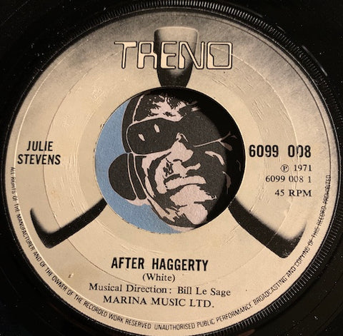 Julie Stevens - After Haggerty b/w A Long Way From Home - Trend #6099 088 - Rock n Roll