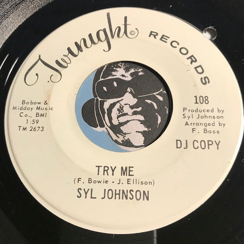 Syl Johnson - Try Me b/w I Feel An Urge - Twinight #108 - Funk