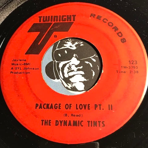 Dynamic Tints - Package Of Love pt.1 b/w pt.2 - Twinight #123 - Sweet Soul - Modern Soul