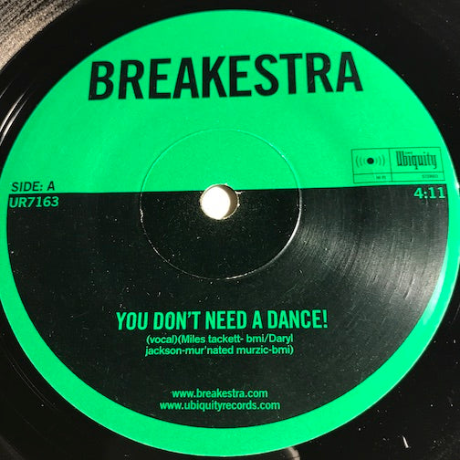Breakestra - You Don't Need A Dance b/w Recognize - Ubiquity #163 - Funk