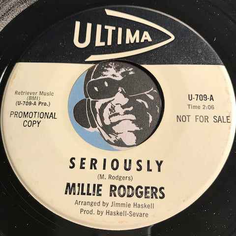 Millie Rodgers - Seriously b/w Slip Away - Ultima #709 - Teen