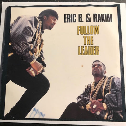 Eric B & Rakim - Follow The Leader b/w same (acappella) - Uni #50003 - Rap