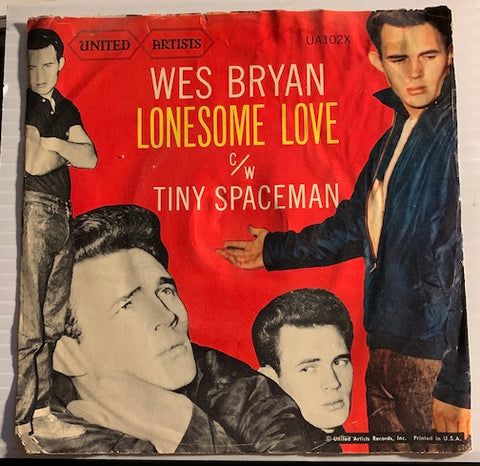 Wes Bryan - Lonesome Love b/w Tiny Spaceman - United Artists #102 - Teen - Rock n Roll