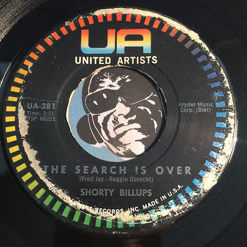 Shorty Billups - The Search Is Over b/w Bend A Little - United Artists #281 - R&B Soul