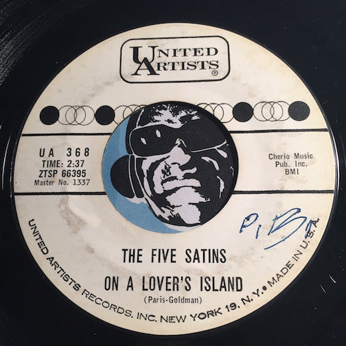Five Satins - On A Lover's Island b/w Till The End - United Artists #368 - Doowop