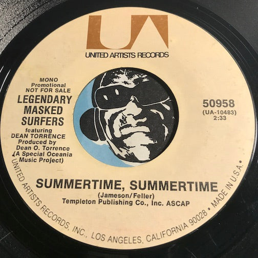 Legendary Masked Surfers - Summertime Summertime b/w Gonna Hustle You - United Artists #50958 - Surf - Rock n Roll