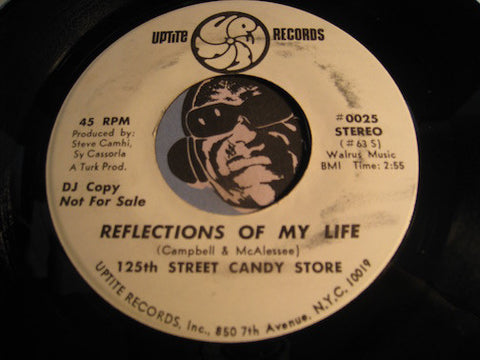125th Street Candy Store - Reflections of My Life b/w same - Uptite #0025 - Modern Soul