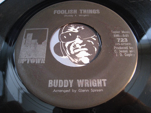 Buddy Wright - Foolish Things b/w Tears On My Pillow - Uptown #723 - Sweet Soul