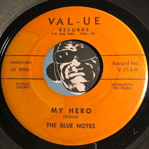 Blue Notes - My Hero b/w A Good Woman - Val-ue #213 - Doowop
