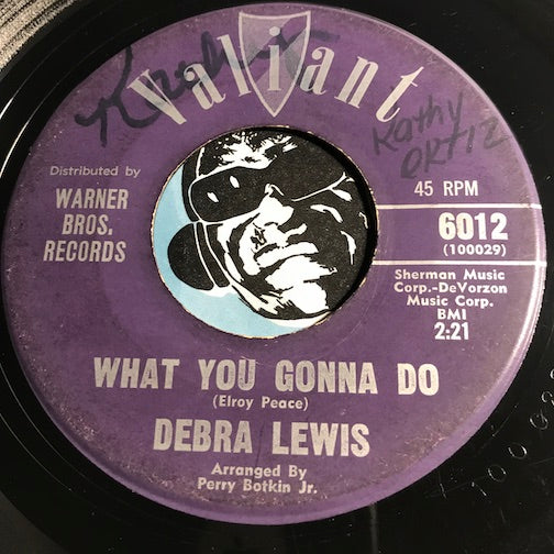 Debra Lewis - What You Gonna Do b/w A Million Tears - Valiant #6012 - R&B Soul - Soul