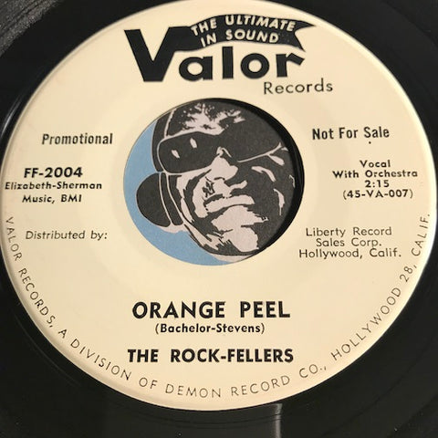 Rock-Fellers - Orange Peel b/w Ours - Valor #2004 - Doowop - RnB Rocker