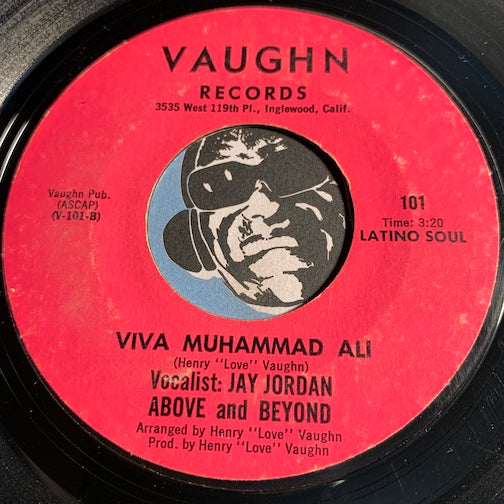 Above And Beyond / Jay Jordan - Viva Muhammad Ali b/w We Love You Muhammad Ali - Vaughn #101 - Funk