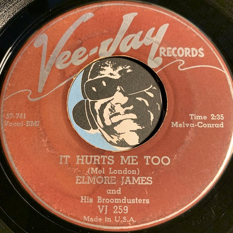 Elmore James - It Hurts Me Too b/w Elmore's Contribution To Jazz - Vee Jay #259 - Blues