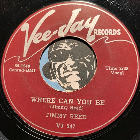 Jimmy Reed - Found Love b/w Where Can You Be - Vee Jay #347 - Blues