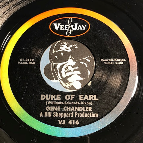 Gene Chandler - Duke Of Earl b/w Kissin In The Kitchen - Vee Jay #416 - Soul - Doowop