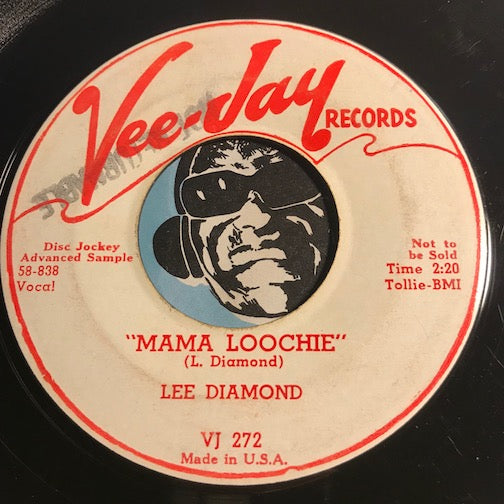 Lee Diamond – Hattie Malatti b/w Mama Loochie – Vee Jay #272 - R&B Rocker