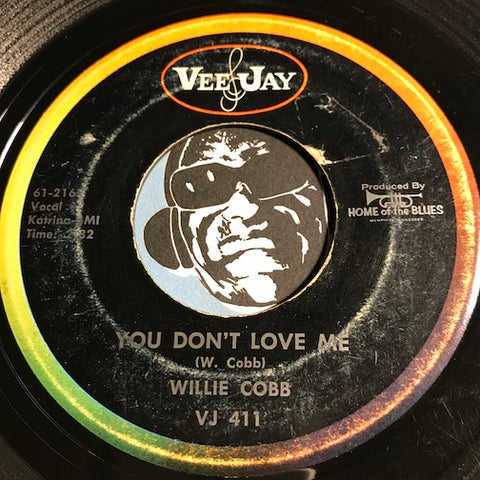 Willie Cobb - You Don't Love Me b/w You're So Hard To Please - Vee Jay #411 - R&B Blues