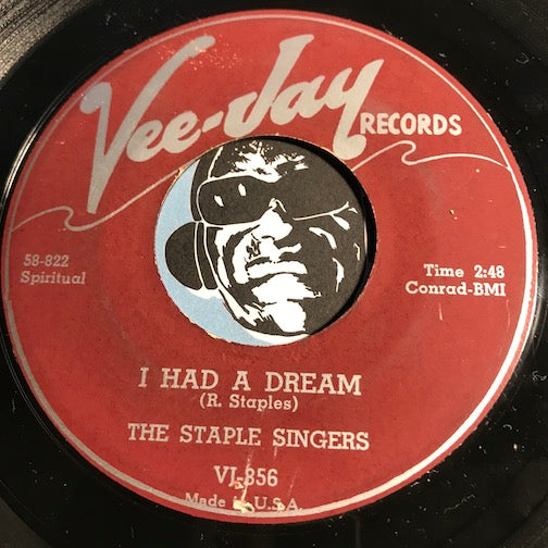 Staple Singers - I Had A Dream b/w Help Me Jesus - Vee Jay #856 - Gospel Soul