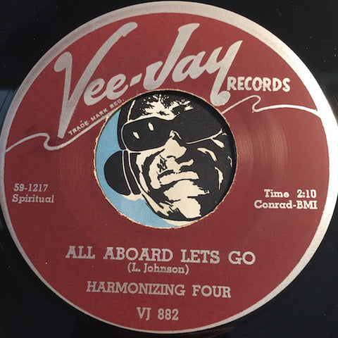 Harmonizing Four - All Aboard Lets Go b/w Waiting For Me - Vee Jay #882 - Gospel Soul