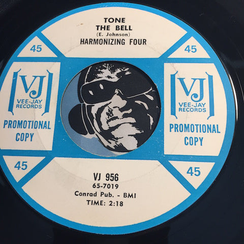 Harmonizing Four - Tone The Bell b/w Think Of God - Vee Jay #956 - Gospel Soul